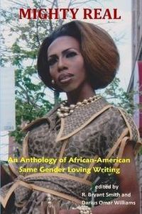 Mighty-Real_anthology-of-African-American-same-gender-loving-writing